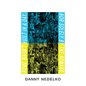 Danny Nedelko by Idles