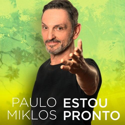 Estou Pronto by Paulo Miklos