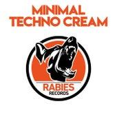 Minimal Techno Cream by Various Artists