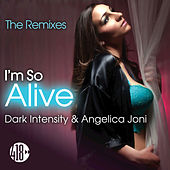 I'm So Alive by Dark Intensity