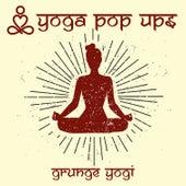 Grunge Yogi von Yoga Pop Ups