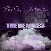 It's Only 3AM: The Remixes de PlayPlay