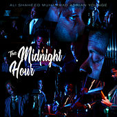 The Midnight Hour (Deluxe) by The Midnight Hour