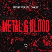 Metal & Blood by Drumsound & Bassline Smith
