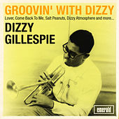 Groovin' with Dizzy by Dizzy Gillespie