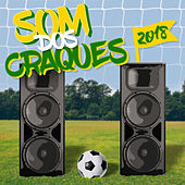O Som Dos Craques - 2018 von Various Artists