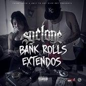 Bank Rolls & Extendos von Syclone