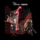Keep It Up (Remix) [feat. Famous Dex] by Phresher