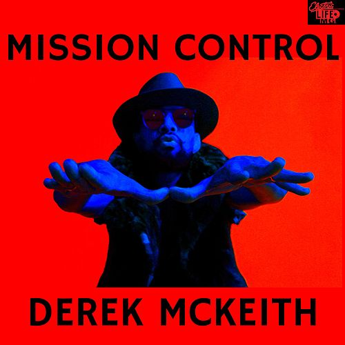 Mission Control by Derek Mckeith