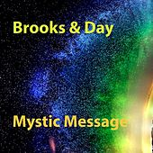 Mystic Message by Brooks