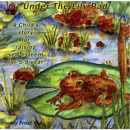 Joy Stories: 'Under the Lily Pad' by Various Artists