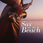 Sax on the Beach by The Starlite Orchestra