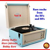 Rare Tracks from the 50's and 60's, Vol. 8 by Various Artists