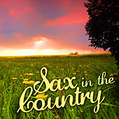 Sax in the Country de Ace Cannon