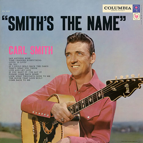 Smith's the Name by Carl Smith