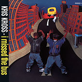 I Missed the Bus EP by Kris Kross