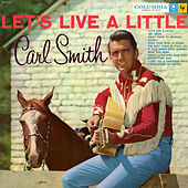 Let's Live a Little by Carl Smith