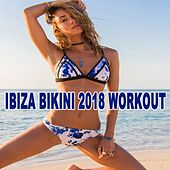 Ibiza Bikini Summer 2018 Workout - Motivation Training Music de EDM Workout DJ Team