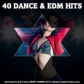40 Dance & EDM Hits de Various Artists