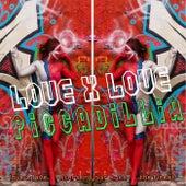 Love X Love by Piccadillia