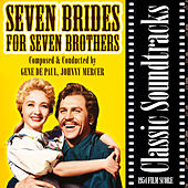 Seven Brides for Seven Brothers (1954 Film Score) by Various Artists