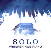 Solo Whisperings Piano by Various Artists