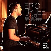 Do You Remember de Eric Rylee