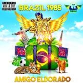 Brazil 1985 by Amigo Eldorado