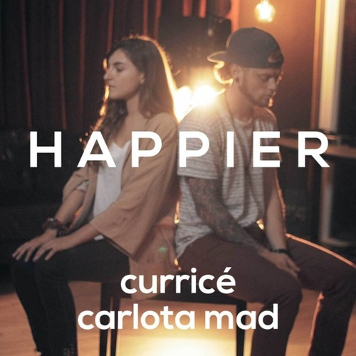 Happier by Curricé
