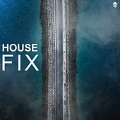 House Fix by Various Artists
