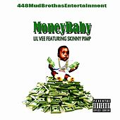 Money Baby (feat. Kingpin Skinny Pimp) by Lil Vee