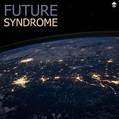 Future Syndrome by Various Artists