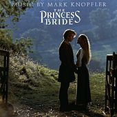 The Princess Bride by Mark Knopfler