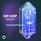 Hip-Hop Gems by Various Artists