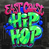 East Coast Hip Hop by Various Artists