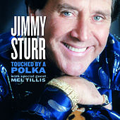 Touched By A Polka by Jimmy Sturr