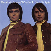 We've Got to Get It On Again (Expanded Edition) by The Addrisi Brothers