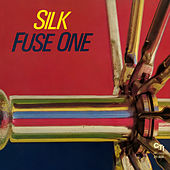 Silk (Expanded) by Fuse One