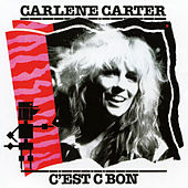 C'est C Bon by Carlene Carter