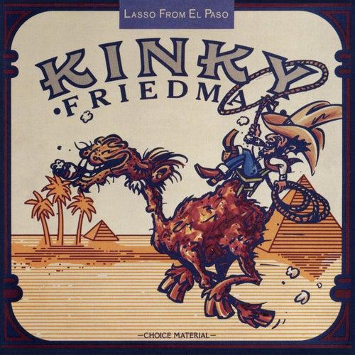 Lasso From El Paso by Kinky Friedman