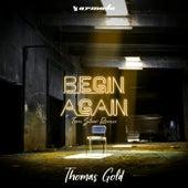 Begin Again (Tom Staar Remix) von Thomas Gold