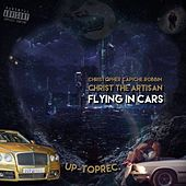 Flying In Cars by Christopher Capiche Robbin