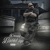 Laced Up by Droopy Drew Dog