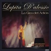 La Gira del Adios (En Vivo) de Lupita D'Alessio