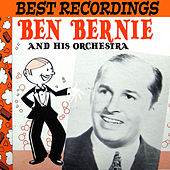 Best Recordings - Ben Bernie and His Orchestra de Ben Bernie