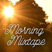Morning Mixtape de Various Artists