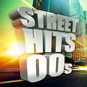 Street Hits 00s by Various Artists