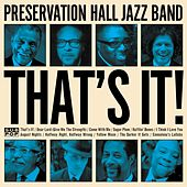 That's It! von Preservation Hall Jazz Band