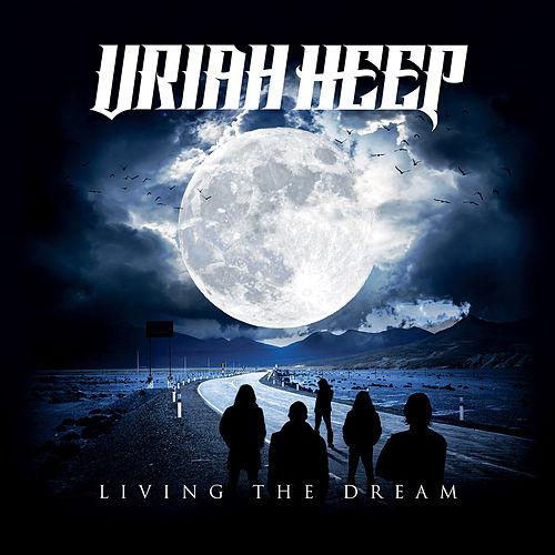 Living the Dream by Uriah Heep