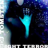 Night Terror by Dj tomsten